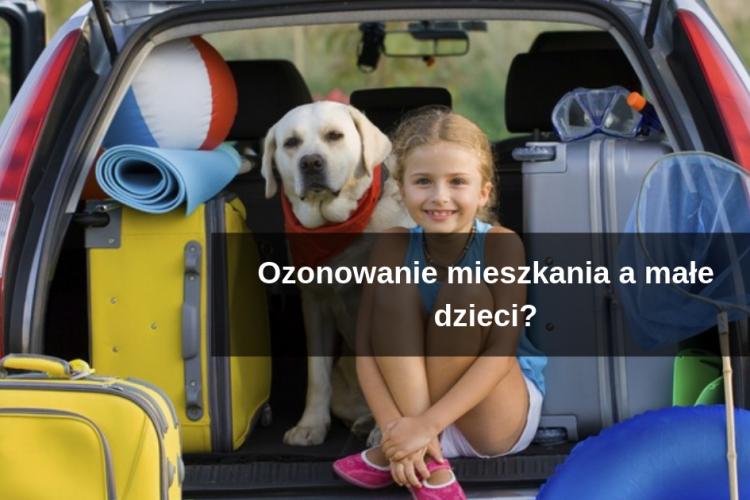 Ozonowanie mieszkania a małe dzieci
